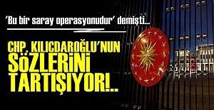 CHP'DE 'SARAY OPERASYONU' TARTIŞMASI...