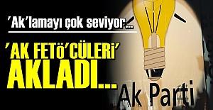 'AK PARTİ, AK FETÖ'CÜLERİ AKLADI'
