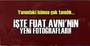 İŞTE FUAT AVNİ'NİN YENİ FOTOĞRAFLARI!