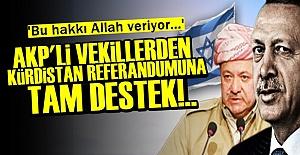 AKP'Lİ VEKİLLER BARZANİ'NİN ARKASINDA!