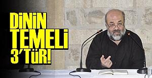 'DİNİN TEMELİ 3'TÜR...'