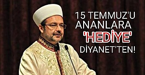 DİYANET'TEN 'HEDİYELİ' 15 TEMMUZ ANMASI...