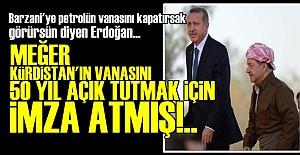 BARZANİ'YLE 50 YILLIK ANLAŞMA YAPMIŞ!..