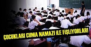 ÇOCUKLARA 'CUMA NAMAZI' FİŞLEMESİ...