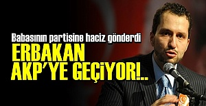 FATİH ERBAKAN AKP'YE KATILIYOR!..