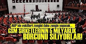 GSM ŞİRKETLERİNE 5 MİLYARLIK BONUS!