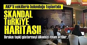 SKANDAL TÜRKİYE HARİTASI!