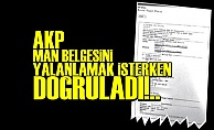 AKP O BELGEYİ DOĞRULADI!