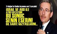 'KUDÜS KARARI SENİN ESERİN ERDOĞAN'