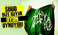 SUUD'UN BÜYÜK TÜRKİYE OYUNU!..