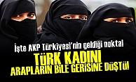 TÜRK KADINININ HALİ İÇLER ACISI!