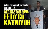 'AKP FETÖ'CÜ KAYNIYOR...'