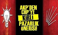 BAKIN CHP'YE NE TEKLİF ETMİŞLER?