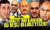 ERDOĞAN'IN BEŞLİSİ BELLİ OLDU!