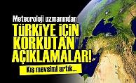 METEOROLOJİ UZMANI KORKUTTU!..