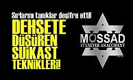 MOSSAD'IN DEHŞETE DÜŞÜREN TEKNİKLERİ!