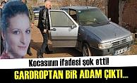 GARDROPTAN BİR ADAM ÇIKTI VE...