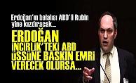 RUBİN YİNE ERDOĞAN'I HEDEF ALDI!