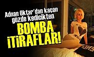 ADNAN OKTAR'IN KEDİCİĞİNDEN BOMBA İTİRAF!
