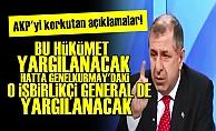 'AKP DE, O İŞBİRLİKÇİ GENERAL DE YARGILANACAK'