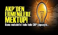 AKP'DEN ERMENİLERE YEMEK VE MEKTUP!