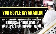 AKP'NİN DİYANET'İNDEN ATATÜRK'SÜZ ÇANAKKALE!