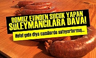 HELAL SERTİFİKALI 'DOMUZ ETLİ SUCUK' SATMIŞLAR!