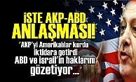 İŞTE AKP-ABD ANLAŞMASI!