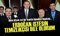 'İSTESİN GİDER TEMİZLİĞİNİ BİLE YAPARIM'