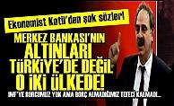 ŞOK! MERKEZ BANKASI'NIN ALTINLARI TÜRKİYE'DE DEĞİL!