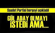 SP: GÜL ADAY OLMAK İSTEDİ AMA...