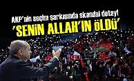 AKP'DEN SKANDAL ŞARKI!
