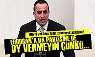 'ERDOĞAN'A DA PARTİSİNE DE OY VERMEYİN...'