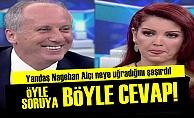 İNCE'DEN ALÇI'YA TOKAT GİBİ CEVAP!