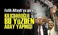 İŞTE İNCE'NİN ADAY YAPILMASININ NEDENİ!