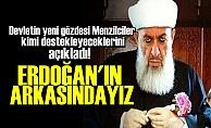 MENZİLCİLERDEN 'ERDOĞAN'A TAM DESTEK!