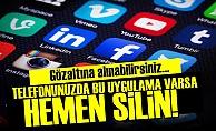 VARSA HEMEN SİLİN!..