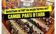 AKP CAMİDE İFTAR VERDİ!
