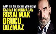 AKP'NİN HOCASINDAN ORUCU BOZMAYANLAR LİSTESİ!
