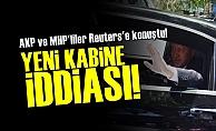 Ankara'da 'Yeni Kabine' İddiası!