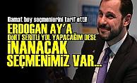 DAMAT BAKAN SEÇMENİNİ TARİF ETTİ!