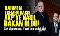 EGEMEN BAĞIŞ AKP'YE NASIL BAKAN OLDU?
