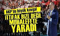 'İTTİFAK BİZE DEĞİL MUHALEFETE YARADI'