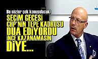 'CHP Yönetimi İnce Rezil Olsun İstiyordu'