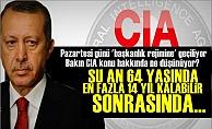 CIA'den Olay Türkiye Açıklamaları!