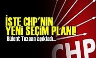İşte CHP'nin Yeni Seçim Planı!