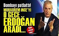 'Seçim Gecesi İnce'yi Erdoğan Aradı'