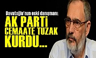 'AK Parti Cemaate Tuzak Kurdu'