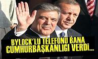 'ByLock'lu Telefonu Bana Cumhurbaşkanlığı Verdi'