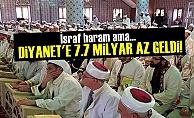 Halk Krizle Boğuşuyor Diyanet'e Para Dayanmıyor!
